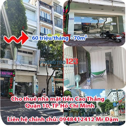 Cho thuê nhà mặt tiền Cao Thắng , Phường 12, Quận 10, TP Hồ Chí Minh